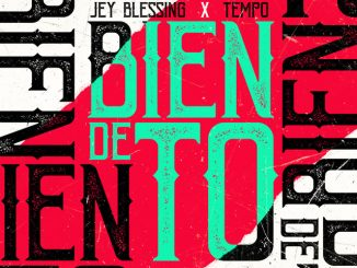Jey Blessing, Tempo – Bien De To