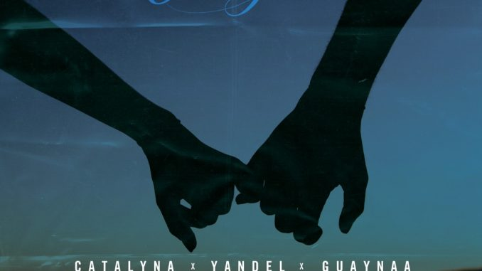 Catalyna Ft. Yandel, Guaynaa – Acompañame