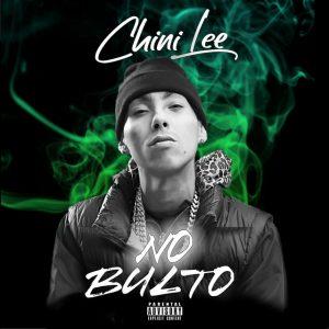 Chini Lee - No Bulto