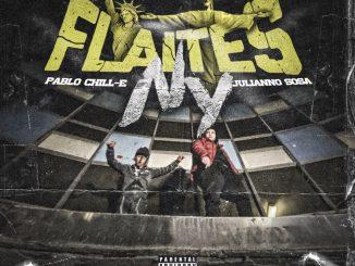 Pablo Chill-E & Julianno Sosa – Flaites NY (Álbum) (2020)