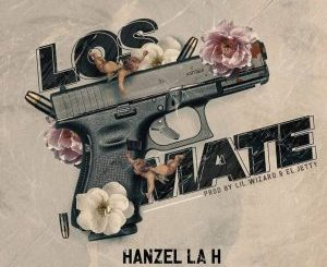 Hanzel La H Ft. Pacho El Antifeka, Baby Johnny, Benny Benni, Juliito, Jetson El Super - Los Maté