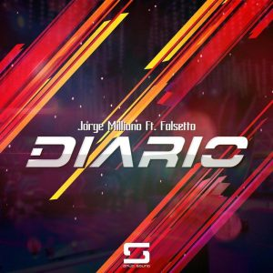 Jorge Milliano Ft. Falsetto - Diario
