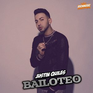 Justin Quiles - Bailoteo