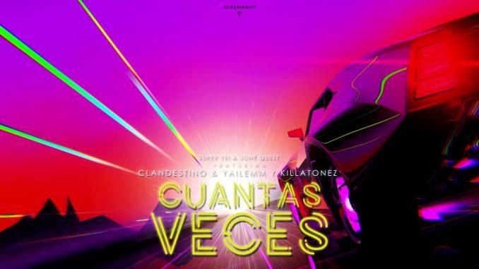 Killatonez - Cuantas Veces ft. Clandestino Y Yailemm