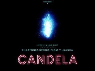 Ñengo Flow - Candela ft. Killatonez & Juanka