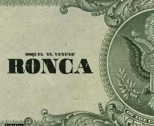Osquel - Ronca