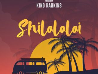 Kino Rankins - Shilalalai (Prod. By Duran The Coach & Dj Jamsha)
