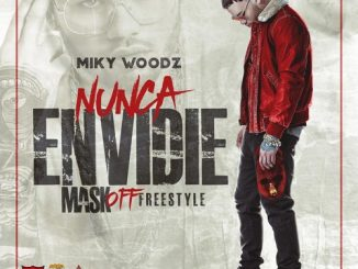 MIKY WOODZ - Nunca Envidie