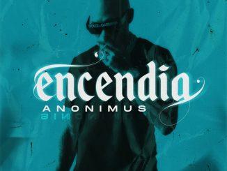 Anonimus – Encendia