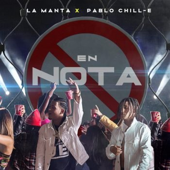 La Manta ft Pablo Chill-E - En Nota