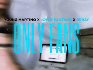 Young Martino, Brray, Joyce Santana – Only Fans