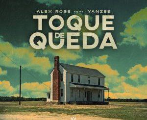Alex Rose Ft. Yanzee - Toque De Queda
