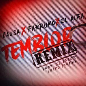 Causa Ft. Farruko, El Alfa - Temblor Remix