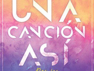 Kalimba, Juan Magán, Akapellah – Una Canción Así Remix