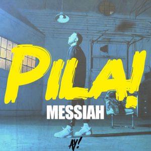 Messiah - Pila!