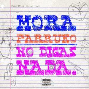 Mora Ft. Farruko - No Digas Nada