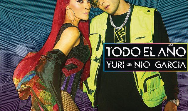 Yuri, Nio Garcia – Todo el Año