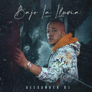 Alexander DJ - Bajo La Lluvia