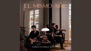 Camilo Ft. Pablo Alborán - El Mismo Aire Remix