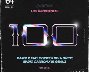 Los G4 Ft. Jhay Cortez, Darell, De La Ghetto, Eladio Carrion - 100