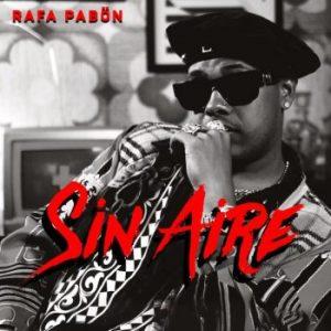 Rafa Pabön - Sin Aire