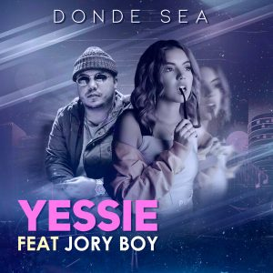 Yessie Ft. Jory Boy - Donde Sea