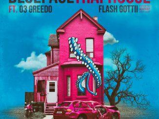 Blueface Ft. 03 Greedo, Flash Gottii – Traphouse