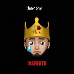 Hector Brian - Disfruto