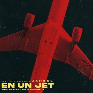 Jahzel - En Un Jet