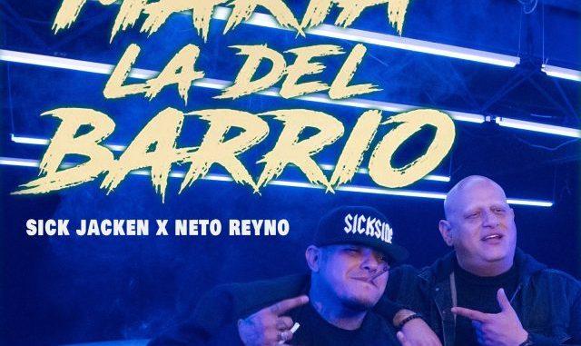 Neto Reyno, Sick Jacken – María la del Barrio
